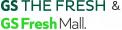 GS THE FRESH & GS Fresh Mall